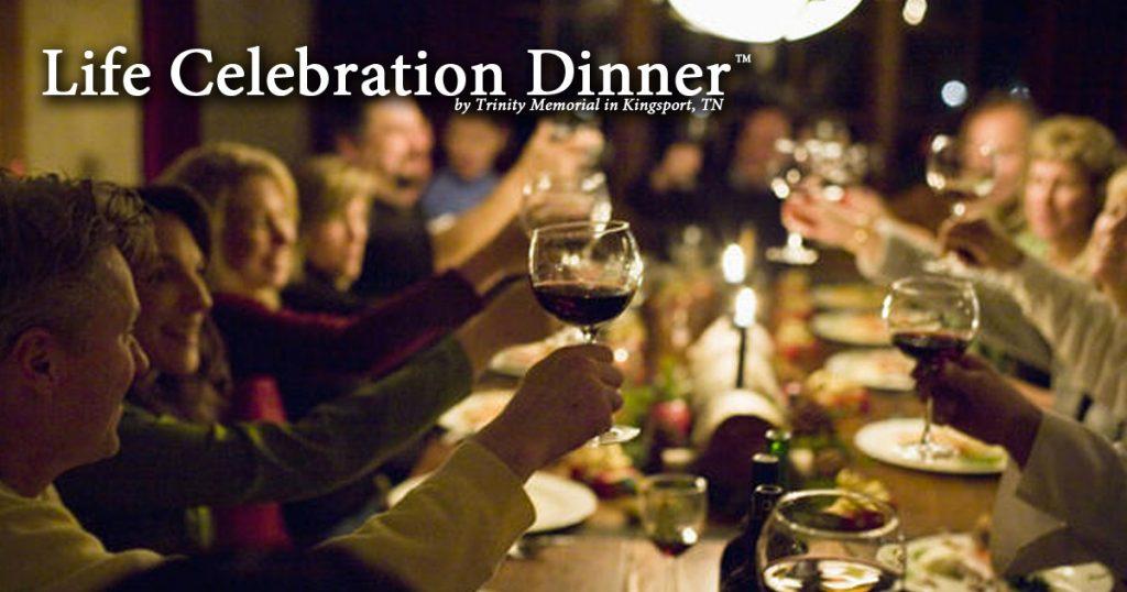Life Celebration Dinner